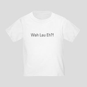 Wah Lau Eh T-Shirt