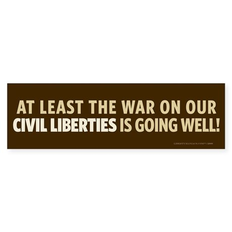 War On Civil Liberties Bumper Sticker