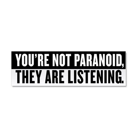 They Are Listening Car Magnet 10 x 3