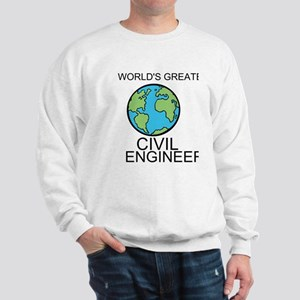 Worlds Greatest Civil Engineer Sweatshirt