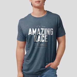 It's a Amazing Race Thing Mens Tri-blend T-Shirt