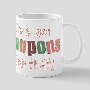 I've Got Coupons! Mug
