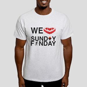 We Love Sunday Funday T-Shirt