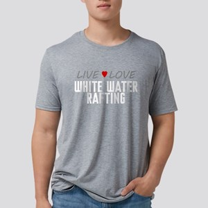 Live Love White Water Rafting Mens Tri-blend T-Shi