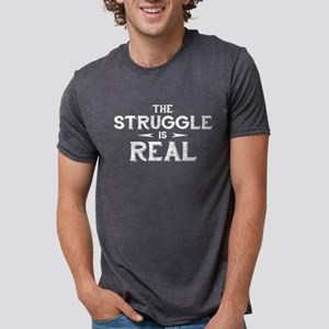 The Struggle is Real Mens Tri-blend T-Shirt