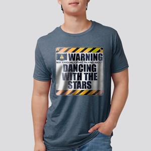 Warning: Dancing With the Sta Mens Tri-blend T-Shi