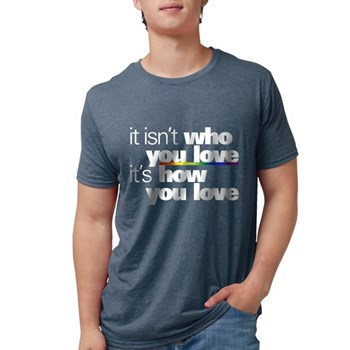 It's How You Love Mens Tri-blend T-Shirt