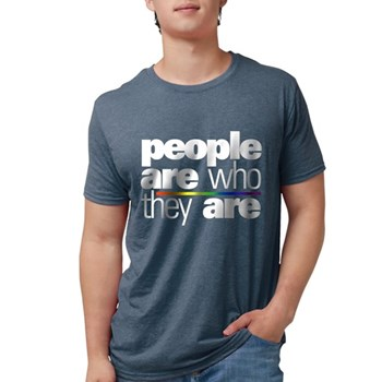 People Are Who They Are Mens Tri-blend T-Shirt