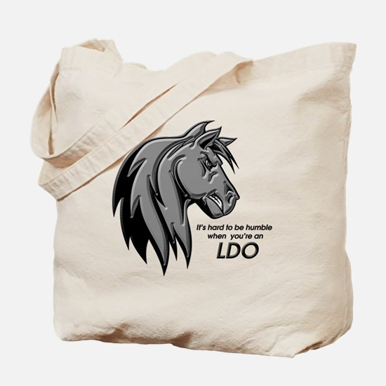 It's hard to be humble when you are an LDO Tote Ba