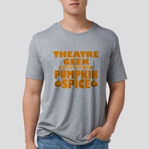 Theatre Geek Powered by Pumpkin Spice Mens Tri-ble