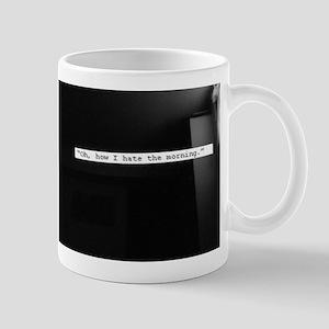 Oh, how I hate the morning Mug