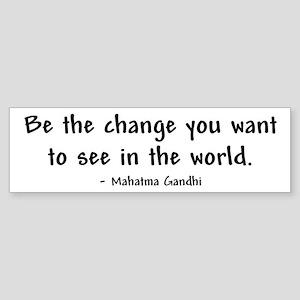 """Be The Change"" Bumper Sticker"