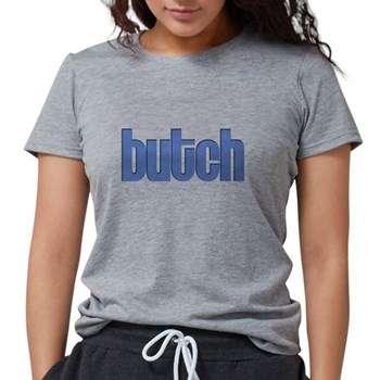 Butch Womens Tri-blend T-Shirt