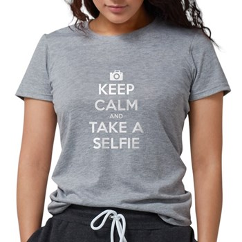 Keep Calm and Take a Selfie Womens Tri-blend T-Shi