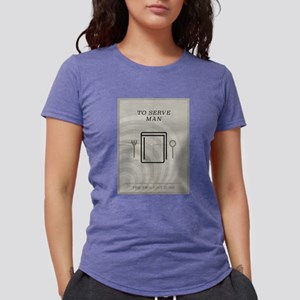 To Serve Man Minimal Post Womens Tri-blend T-Shirt
