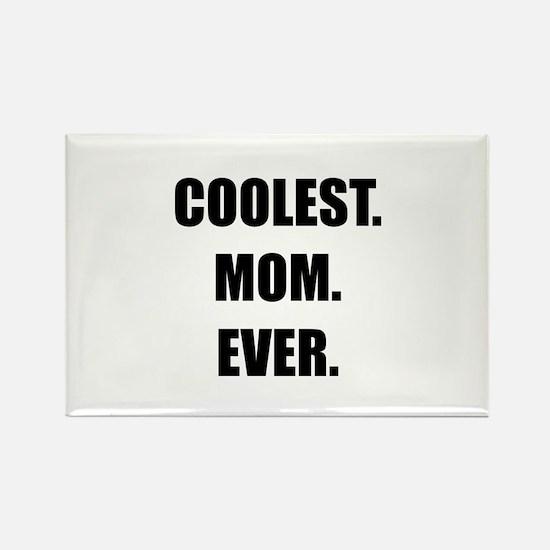 Coolest Mom Ever Rectangle Magnet (100 pack)