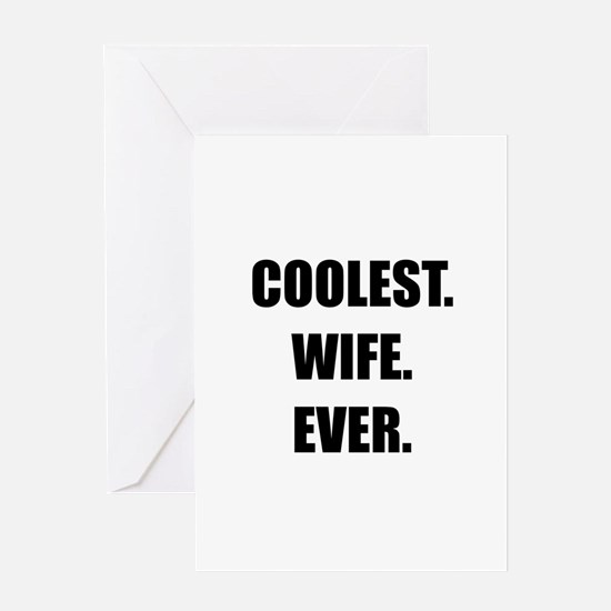 Coolest Wife Ever Greeting Card