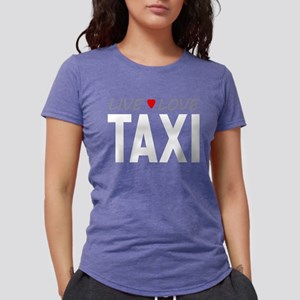 Live Love Taxi Womens Tri-blend T-Shirt