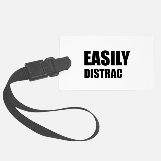 Easily Distracted Luggage Tag