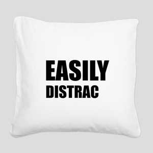 Easily Distracted Square Canvas Pillow