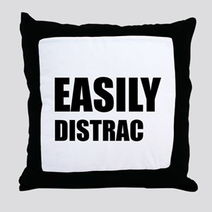 Easily Distracted Throw Pillow
