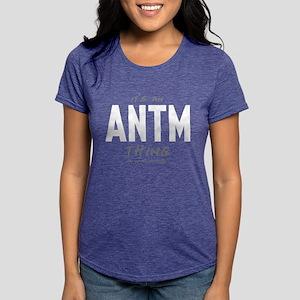 It's an ANTM Thing Womens Tri-blend T-Shirt