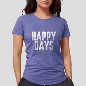 It's a Happy Days Thing Womens Tri-blend T-Shirt