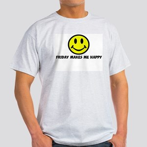 Smile: Friday makes me happy Ash Grey T-Shirt