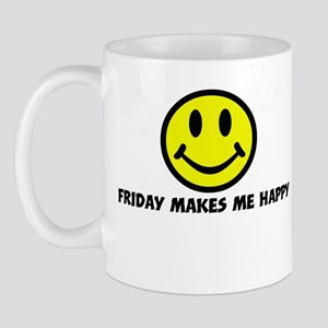 Smile: Friday makes me happy Mug