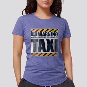 Warning: Taxi Womens Tri-blend T-Shirt