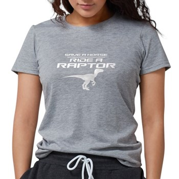 Save a Horse, Ride a Raptor Womens Tri-blend T-Shi