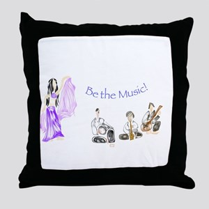 Be the Music Throw Pillow