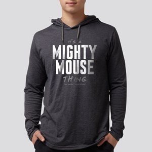It's a Mighty Mouse Thing Mens Hooded Shirt
