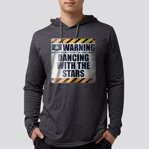 Warning: Dancing With the Sta Mens Hooded Shirt