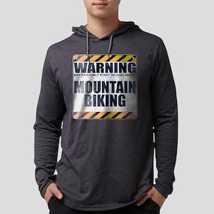 Warning: Mountain Biking Mens Hooded Shirt