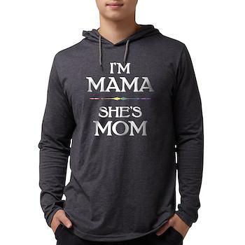 I'm Mama - She's Mom Mens Hooded Shirt