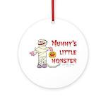 Mummy's Little Monster (boy) Ornament (Round)