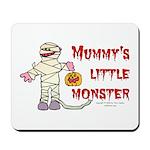 Mummy's Little Monster (boy) Mousepad