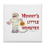 Mummy's Little Monster (boy) Tile Coaster