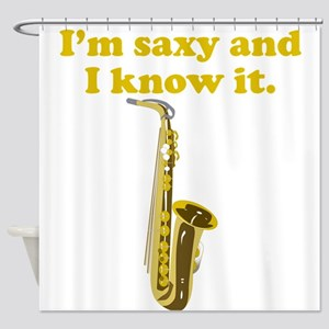 Im Saxy And I Know It Shower Curtain