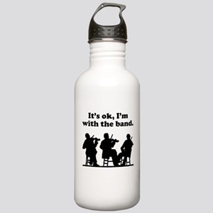 Its OK Im With The Band Water Bottle