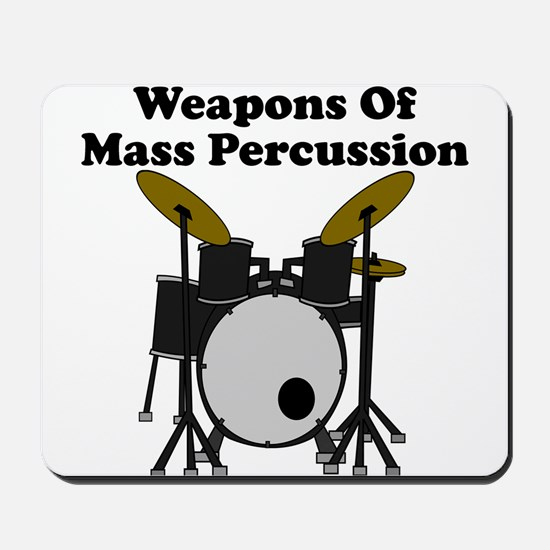 Weapons Of Mass Percussion Mousepad