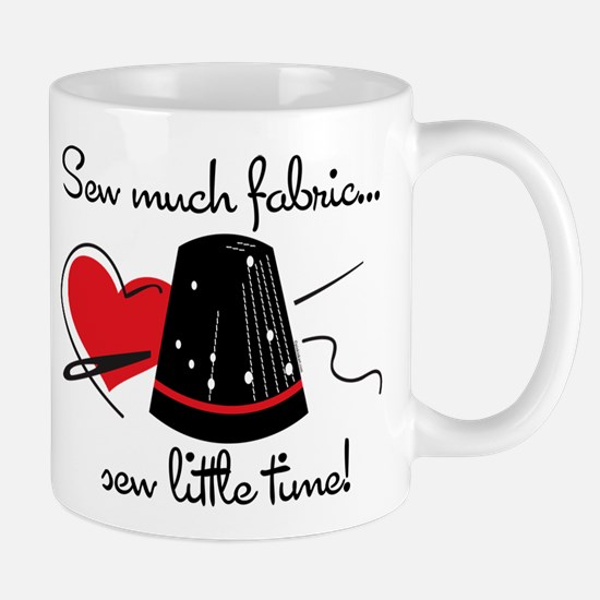 Sew Much Fabric Mug