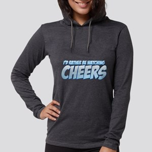 I'd Rather Be Watching Cheers Womens Hooded Shirt