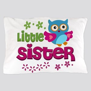 Little Sister Pillow Case