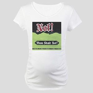 Not! Wasabi Soda Maternity T-Shirt