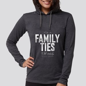 It's a Family Ties Thing Womens Hooded Shirt