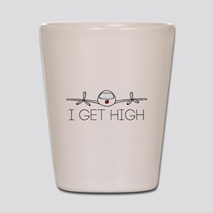 'I Get High' Shot Glass