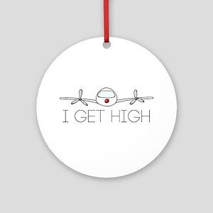 'I Get High' Ornament (Round)