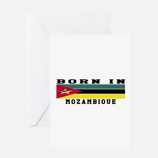 Born In Mozambique Greeting Card